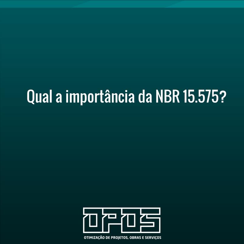 A Importância do Atendimento à NBR-15575